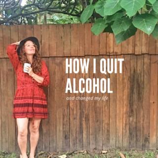 How I quit alcohol