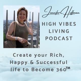 High Vibes Living with Jennifer