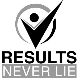 Results Never Lie