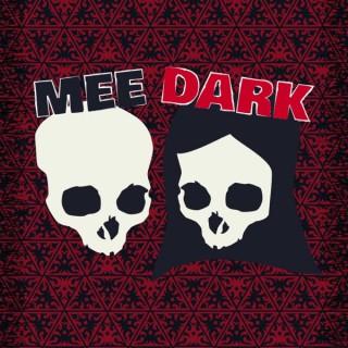 Mee Dark Presents