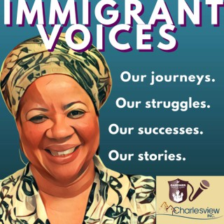 Immigrant Voices Podcast Project
