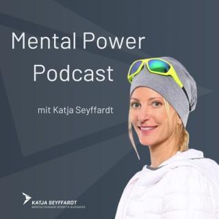 Mental Power Podcast mit Katja Seyffardt - Tipps zu Mentaltraining
