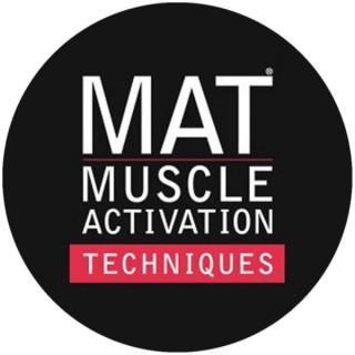 Muscle Activation Techniques Podcast