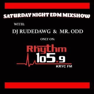 Saturday Night EDM Mixshow: Rhythm 105.9fm