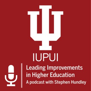 Leading Improvements in Higher Education with Stephen Hundley