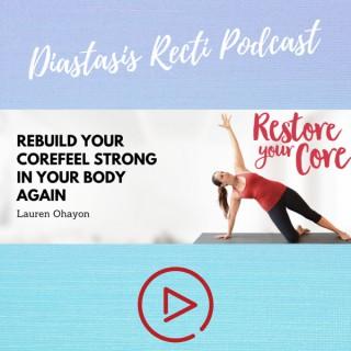 Restore Your Core: Diastasis Recti and Pelvic Floor Talks