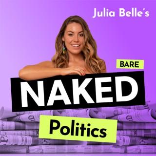 Bare Naked Politics