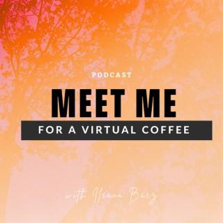 Meet Me for a Virtual Coffee