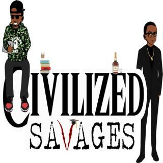 Civilized Savages
