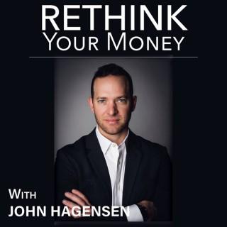 Rethink Your Money