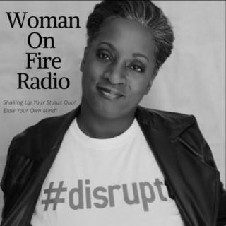 Woman On Fire Radio Show