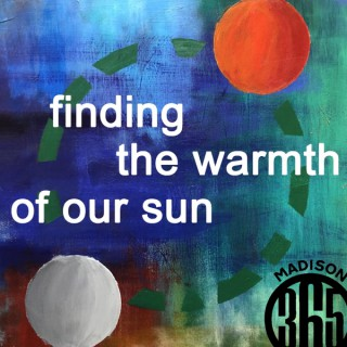 Finding the Warmth of Our Sun