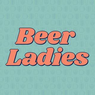 Beer Ladies Podcast