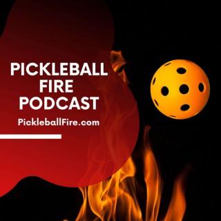 Pickleball Fire Podcast