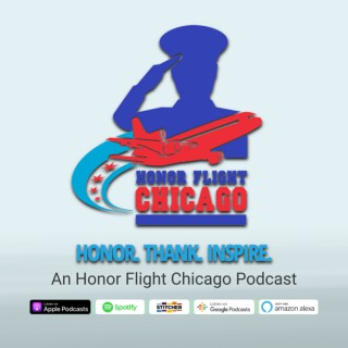 Honor. Thank. Inspire. An Honor Flight Chicago Podcast