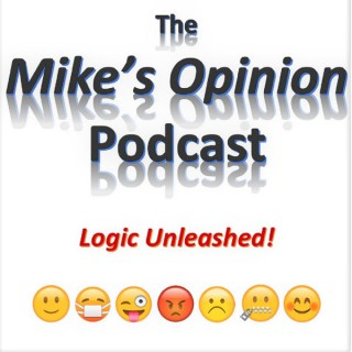Mike's Opinion