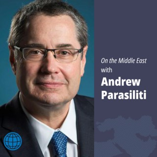 On the Middle East with Andrew Parasiliti, an Al-Monitor Podcast
