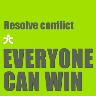 Resolve conflict: Everyone can win