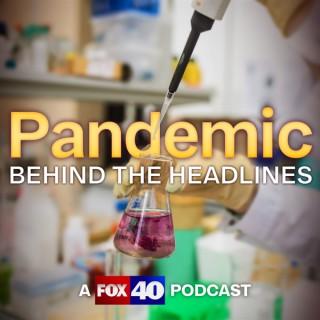 Pandemic: Behind the Headlines
