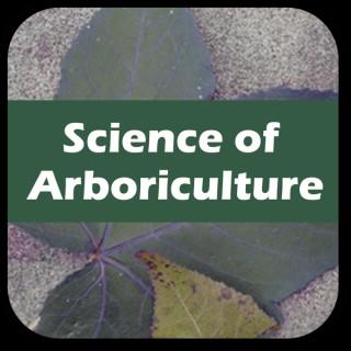 Science of Arboriculture