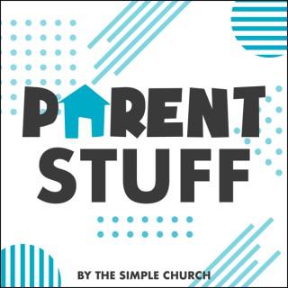 Parent Stuff Podcast