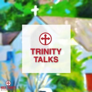 Trinity Talks