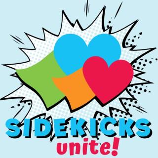 Sidekicks Unite