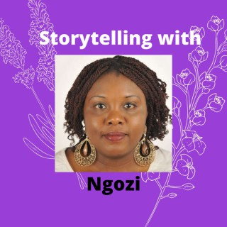 Storytelling With Ngozi