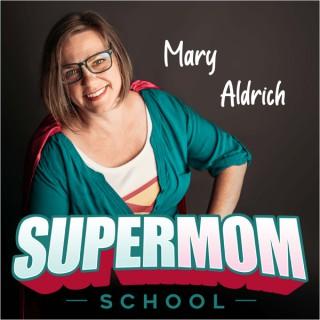 Supermom School