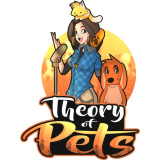 Theory of Pets Podcast