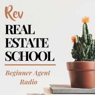 Rev Real Estate School | New Real Estate Agent Podcast