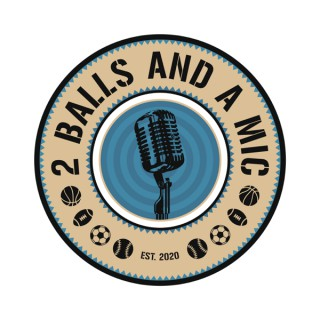 2 Balls and a Mic
