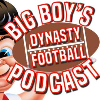 Big Boy's Dynasty Fantasy Football League Podcast