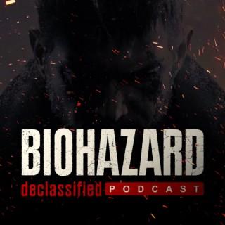 Biohazard Declassified Podcast