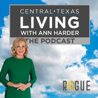 Central Texas Living with Ann Harder