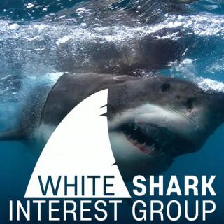 White Shark Interest Group Podcast