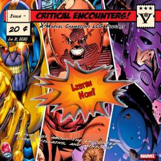 Critical Encounters - A Marvel Champions Podcast