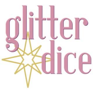 Episodes - Glitter Dice Podcast