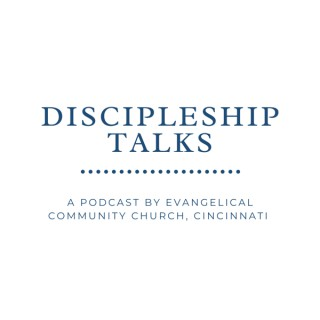 Discipleship Talks