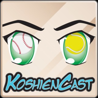 KoshienCast- A Sports Anime Fan Podcast