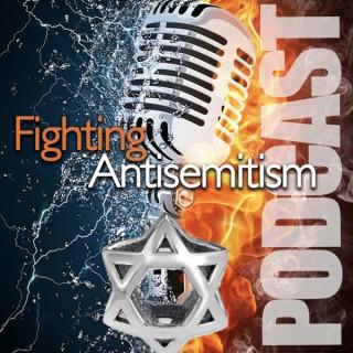 Fighting Antisemitism Podcast