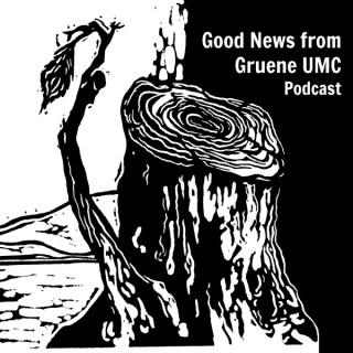 Good News from Gruene UMC