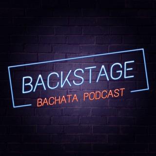 Backstage - The Bachata Podcast