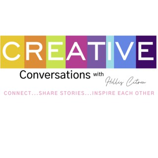 Creative Conversations with Hollis Citron