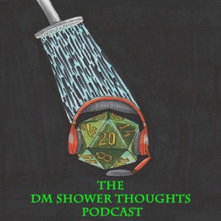 DM Shower Thoughts