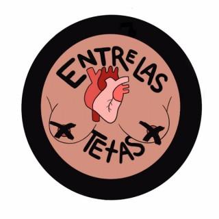 Entre Las Tetas Podcast