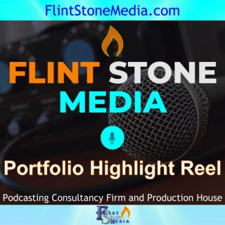 Flint Stone Media's Portfolio Highlight Reel