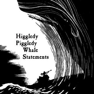 Higgledy-Piggledy Whale Statements