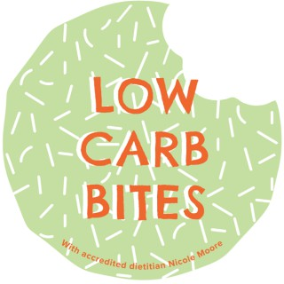 Low Carb Bites with Accredited Dietitian Nicole Moore