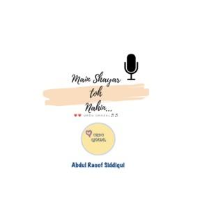 Main Shayar Toh Nahin